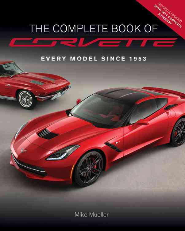 Complete Book of Corvette By Mueller, Mike